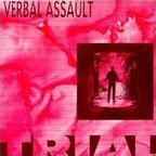 Verbal Assault - Trial