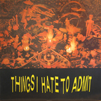 Victims Family - Things I Hate to Admit
