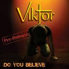 Viktor - Do You Believe