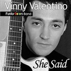 Vinny Valentino Funky Colors Band - She Said