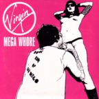 Virgin Mega Whore - The Door Knob Of San Diego
