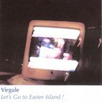 Virgule - Let's Go To Easter Island