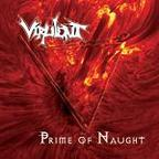 Virulent - Prime Of Naught