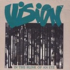 Vision - In The Blink Of An Eye