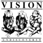Vision - Undiscovered