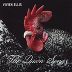 Vivien Ellis - The Dawn Songs