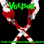 Voetsek - The Castrator Album