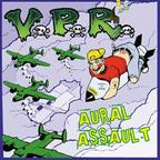V.P.R. - Aural Assault