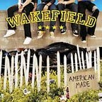Wakefield - American Made