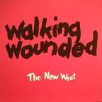 Walking Wounded - The New West