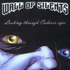Wall Of Silents - Looking Through Cadaver Eyes