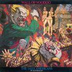 Wall Of Voodoo - The Ugly Americans In Australia*