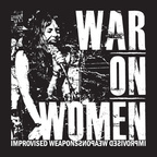 War On Women - Improvised Weapons
