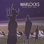 Warlocks (US 2) - Rise And Fall