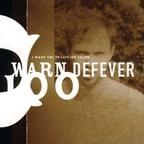 Warn Defever - I Want You To Live 100 Years