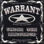 Warrant - Under The Influence