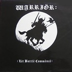 Warrior (UK 1) - Let Battle Commence
