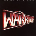 Warrior (US) - Fighting For The Earth