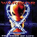Warrior (US) - The Code Of Life