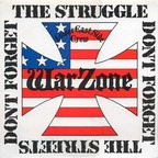 Warzone (US 1) - Don't Forget The Struggle Don't Forget The Streets