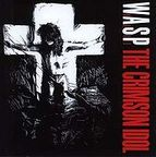 W.A.S.P. - The Crimson Idol