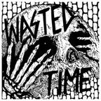 Wasted Time - s/t