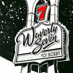 Waverly Seven - Yo! Bobby