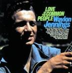 Waylon Jennings - Love Of The Common People