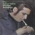 Waylon Jennings - The Taker/Tulsa