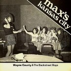 Wayne County & The Backstreet Boys - Max's Kansas City