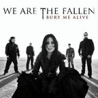 We Are The Fallen - Bury Me Alive