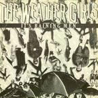 Weather Girls - It's Raining Men