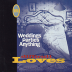 Weddings Parties Anything - Difficult Loves