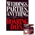 Weddings Parties Anything - Roaring Days
