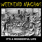Weekend Nachos - Chronic Bleeding Syndrome