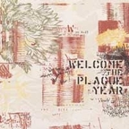 Welcome The Plague Year - s/t