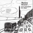 Wesley Willis - Drag Disharmony Hell Ride