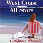 West Coast All Stars - California Dreamin'