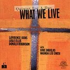 What We Live - Quintet For A Day