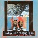 Whirling Pope Joan - Spin