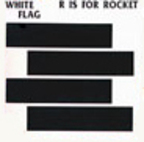 White Flag - R Is For Rocket