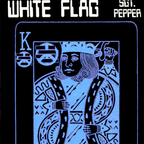 White Flag - Sgt. Pepper