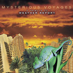 White House - Mysterious Voyages · A Tribute To Weather Report