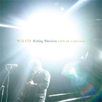 Wilco - Kicking Television · Live In Chicago