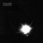 Wilco - More Like The Moon e.p.