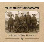 Wild Billy Childish & The Buff Medways - Steady The Buffs