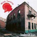 Wild Turkey - Stealer Of Years