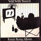Wild Willy Barrett - Krazy Kong Album