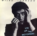 Wilko Johnson - Ice On The Motorway