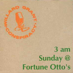 Willard Grant Conspiracy - 3 am Sunday @ Fortune Otto's
